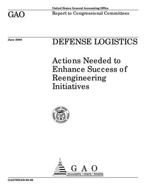 Primary view of object titled 'Defense Logistics: Actions Needed to Enhance Success of Reengineering Initiatives'.