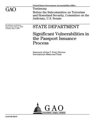 Primary view of object titled 'State Department: Significant Vulnerabilities in the Passport Issuance Process'.