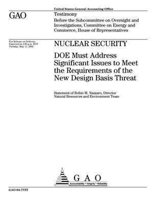 Primary view of object titled 'Nuclear Security: DOE Must Address Significant Issues to Meet the Requirements of the New Design Basis Threat'.