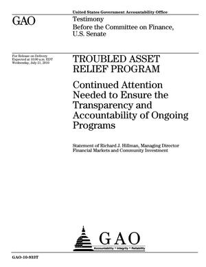 Primary view of object titled 'Troubled Asset Relief Program: Continued Attention Needed to Ensure the Transparency and Accountability of Ongoing Programs'.