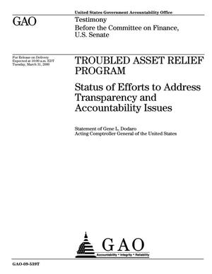 Primary view of object titled 'Troubled Asset Relief Program: Status of Efforts to Address Transparency and Accountability Issues'.