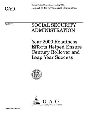 Primary view of object titled 'Social Security Administration: Year 2000 Readiness Efforts Helped Ensure Century Rollover and Leap Year Success'.