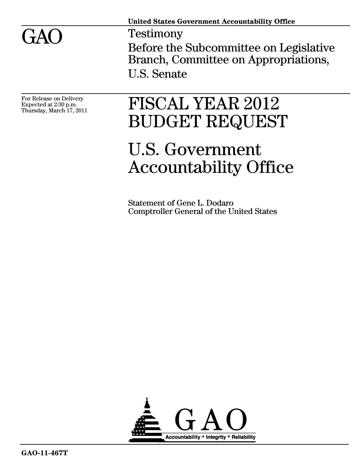 Fiscal Year Bud Request US Government Accountability