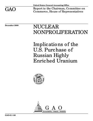 Primary view of object titled 'Nuclear Nonproliferation: Implications of the U.S. Purchase of Russian Highly Enriched Uranium'.