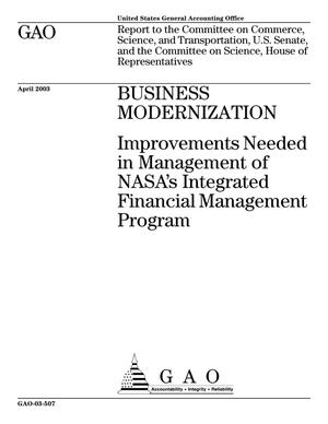 Primary view of object titled 'Business Modernization: Improvements Needed in Management of NASA's Integrated Financial Management Program'.