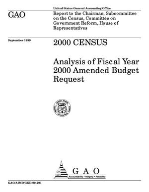 Primary view of object titled '2000 Census: Analysis of Fiscal Year 2000 Amended Budget Request'.