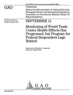Primary view of object titled 'September 11: Monitoring of World Trade Center Health Effects Has Progressed, but Program for Federal Responders Lags Behind'.