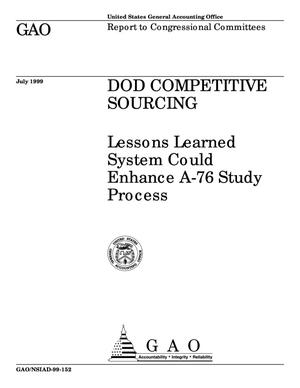 Primary view of object titled 'DOD Competitive Sourcing: Lessons Learned System Could Enhance A-76 Study Process'.
