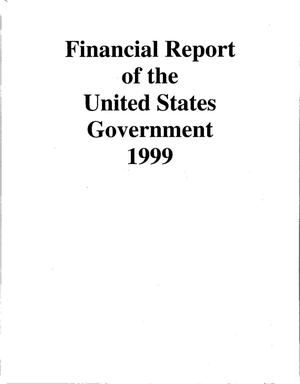 Primary view of object titled 'Financial Report of the United States Government, 1999'.
