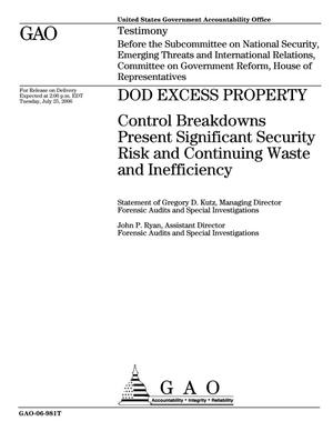 Primary view of object titled 'DOD Excess Property: Control Breakdowns Present Significant Security Risk and Continuing Waste and Inefficiency'.