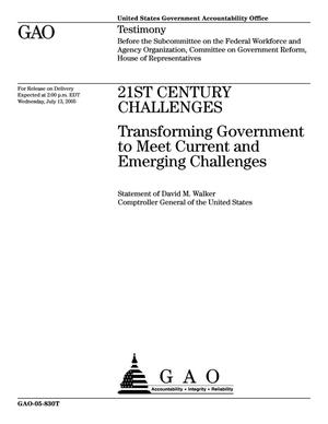 Primary view of object titled '21st Century Challenges: Transforming Government to Meet Current and Emerging Challenges'.