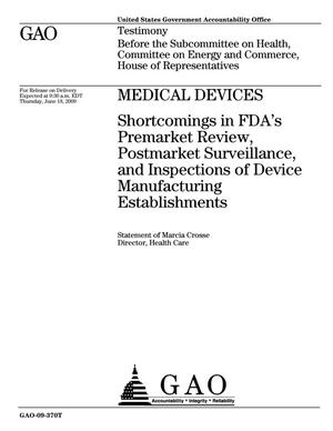 Primary view of object titled 'Medical Devices: Shortcomings in FDA's Premarket Review, Postmarket Surveillance, and Inspections of Device Manufacturing Establishments'.