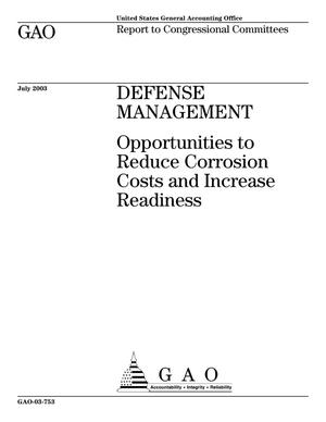 Primary view of object titled 'Defense Management: Opportunities to Reduce Corrosion Costs and Increase Readiness'.
