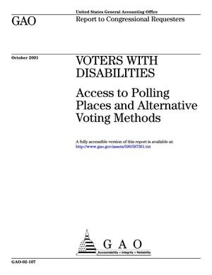 Primary view of object titled 'Voters With Disabilities: Access to Polling Places and Alternative Voting Methods'.