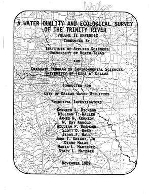 A Water Quality and Ecological Survey of the Trinity River, Volume 2