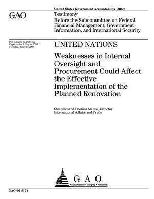 Primary view of object titled 'United Nations: Weaknesses in Internal Oversight and Procurement Could Affect the Effective Implementation of the Planned Renovation'.