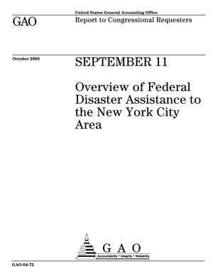 Primary view of object titled 'September 11: Overview of Federal Disaster Assistance to the New York City Area'.