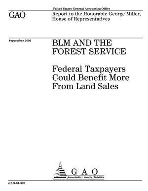 Primary view of object titled 'BLM and the Forest Service: Federal Taxpayers Could Benefit More From Land Sales'.