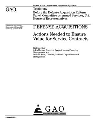 Primary view of object titled 'Defense Acquisitions: Actions Needed to Ensure Value for Service Contracts'.