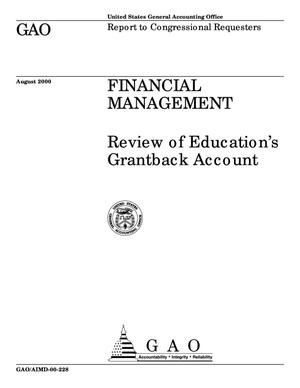 Primary view of object titled 'Financial Management: Review of Education's Grantback Account'.