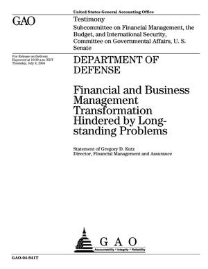 Primary view of object titled 'Department of Defense: Financial and Business Management Transformation Hindered by Long-standing Problems'.