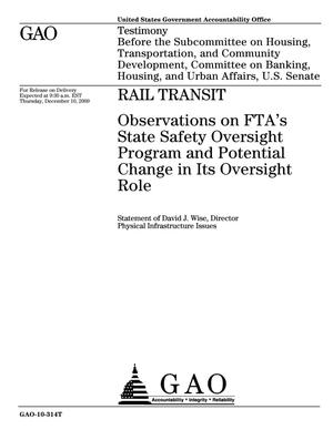 Primary view of object titled 'Rail Transit: Observations on FTA's State Safety Oversight Program and Potential Change in Its Oversight Role'.