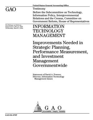 Primary view of object titled 'Information Technology Management: Improvements Needed in Strategic Planning, Performance Measurement, and Investment Management Governmentwide'.