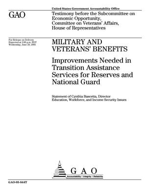 Primary view of object titled 'Military and Veterans' Benefits: Improvements Needed in Transition Assistance Services for Reserves and National Guard'.
