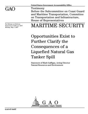 Primary view of object titled 'Maritime Security: Opportunities Exist to Further Clarify the Consequences of a Liquefied Natural Gas Tanker Spill'.