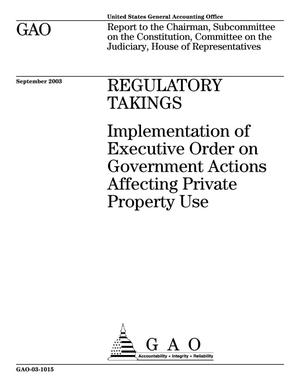 Primary view of object titled 'Regulatory Takings: Implementation of Executive Order on Government Actions Affecting Private Property Use'.