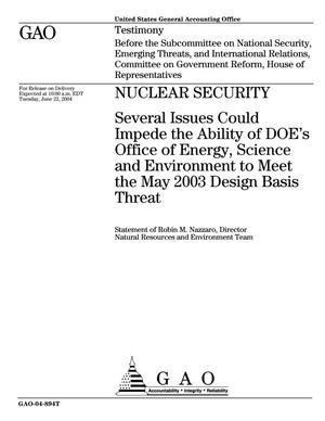 Primary view of object titled 'Nuclear Security: Several Issues Could Impede the Ability of DOE's Office of Energy, Science and Environment to Meet the May 2003 Design Basis Threat'.