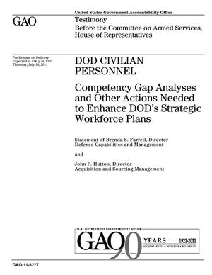 Primary view of object titled 'DOD Civilian Personnel: Competency Gap Analyses and Other Actions Needed to Enhance DOD's Strategic Workforce Plans'.