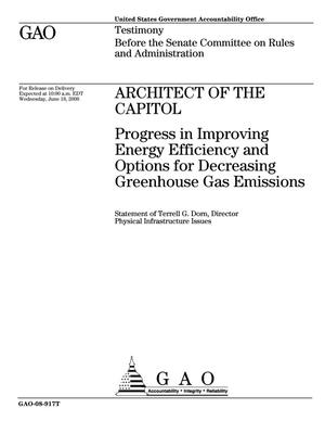Primary view of object titled 'Architect of the Capitol: Progress in Improving Energy Efficiency and Options for Decreasing Greenhouse Gas Emissions'.