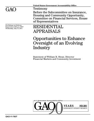 Primary view of object titled 'Residential Appraisals: Opportunities to Enhance Oversight of an Evolving Industry'.