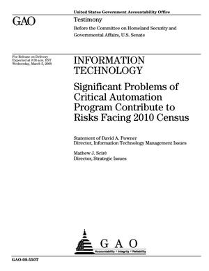 Primary view of object titled 'Information Technology: Significant Problems of Critical Automation Program Contribute to Risks Facing 2010 Census'.