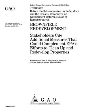 Primary view of object titled 'Brownfield Redevelopment: Stakeholders Cite Additional Measures That Could Complement EPA's Efforts to Clean Up and Redevelop Properties'.