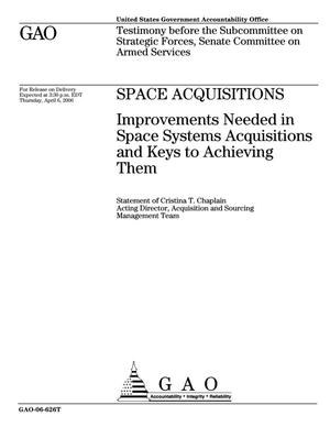 Primary view of object titled 'Space Acquisitions: Improvements Needed in Space Systems Acquisitions and Keys to Achieving Them'.