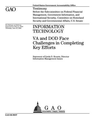 Primary view of object titled 'Information Technology: VA and DOD Face Challenges in Completing Key Efforts'.