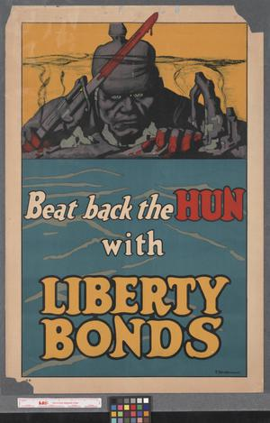 Primary view of object titled 'Beat back the Hun with Liberty Bonds'.