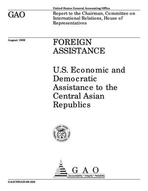 Primary view of object titled 'Foreign Assistance: U.S. Economic and Democratic Assistance to the Central Asian Republics'.