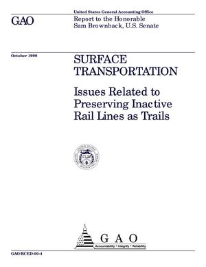Primary view of object titled 'Surface Transportation: Issues Related to Preserving Inactive Rail Lines as Trails'.