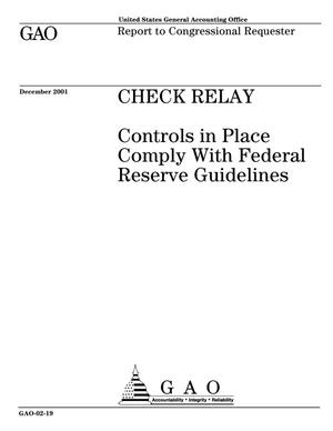 Primary view of object titled 'Check Relay: Controls in Place Comply With Federal Reserve Guidelines'.