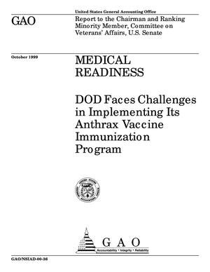 Primary view of object titled 'Medical Readiness: DOD Faces Challenges in Implementing Its Anthrax Vaccine Immunization Program'.