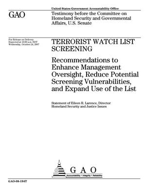 Primary view of object titled 'Terrorist Watch List Screening: Recommendations to Enhance Management Oversight, Reduce Potential Screening Vulnerabilities, and Expand Use of the List'.