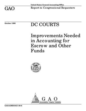 Primary view of object titled 'DC Courts: Improvements Needed in Accounting for Escrow and Other Funds'.