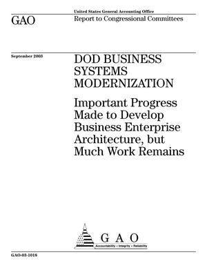 Primary view of object titled 'DOD Business Systems Modernization: Important Progress Made to Develop Business Enterprise Architecture, but Much Work Remains'.
