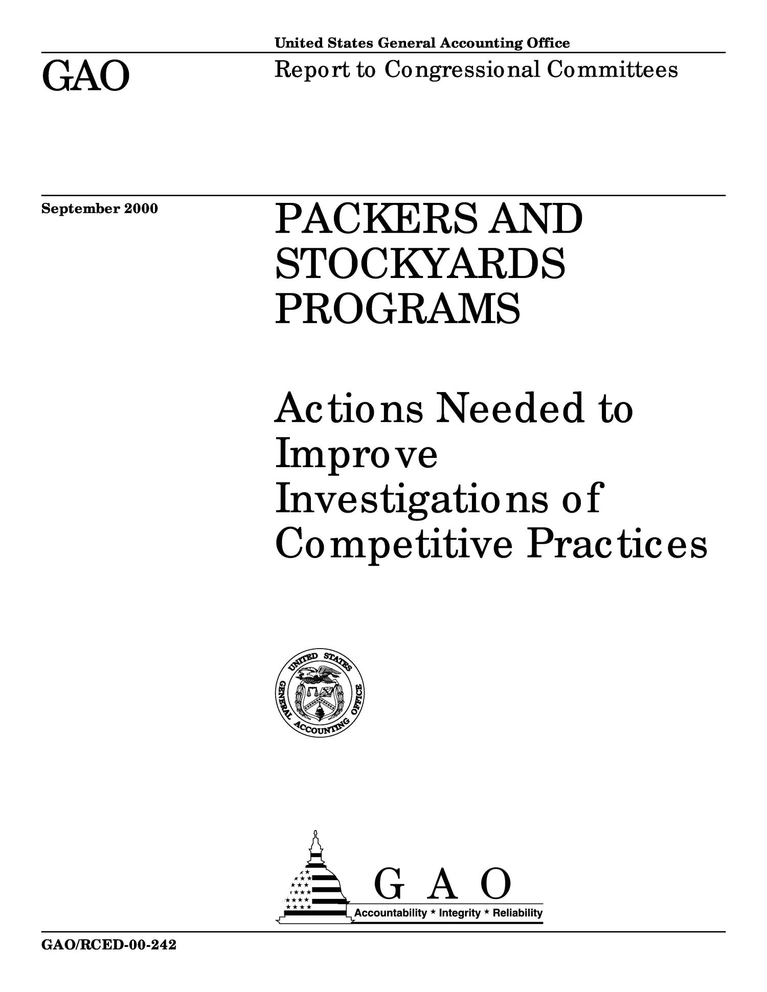 Packers and Stockyards Programs: Actions Needed to Improve Investigations of Competitive Practices                                                                                                      [Sequence #]: 1 of 50