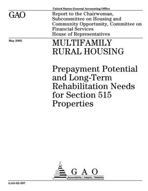 Primary view of object titled 'Multifamily Rural Housing: Prepayment Potential and Long-Term Rehabilitation Needs for Section 515 Properties'.