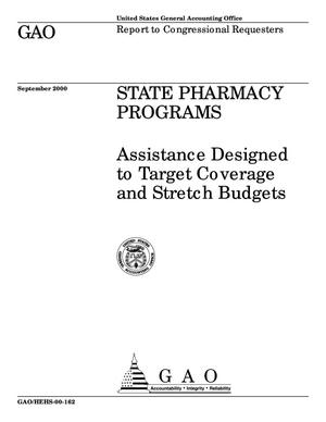 Primary view of object titled 'State Pharmacy Programs: Assistance Designed to Target Coverage and Stretch Budgets'.