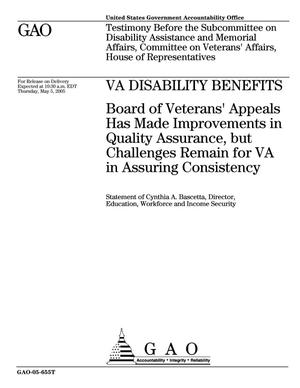 Primary view of object titled 'VA Disability Benefits: Board of Veterans' Appeals Has Made Improvements in Quality Assurance, but Challenges Remain for VA in Assuring Consistency'.